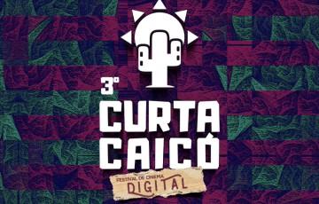 """Festival de Cinema """"Curta Caicó"""" terá edição virtual a partir deste sábado (08)"""