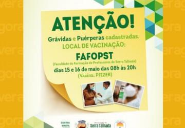 Serra Talhada inicia neste sábado (15) vacinação de grávidas e puérperas de dez municípios da região
