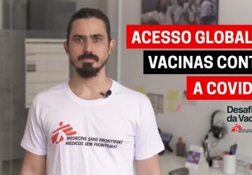 Médicos Sem Fronteiras apoia iniciativa dos EUA para suspender patentes de vacinas da COVID-19