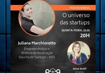 O mundo das startups é tema do POA Business no streaming