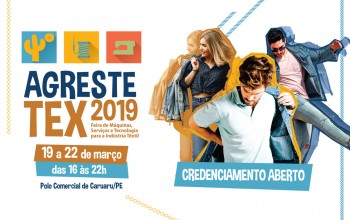 Agreste Tex 2019: a feira que integra o setor têxtil do Agreste