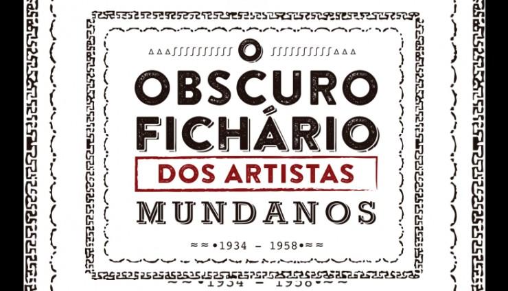 Geórgia Alves e O Obscuro Fichário dos Artistas Mundanos